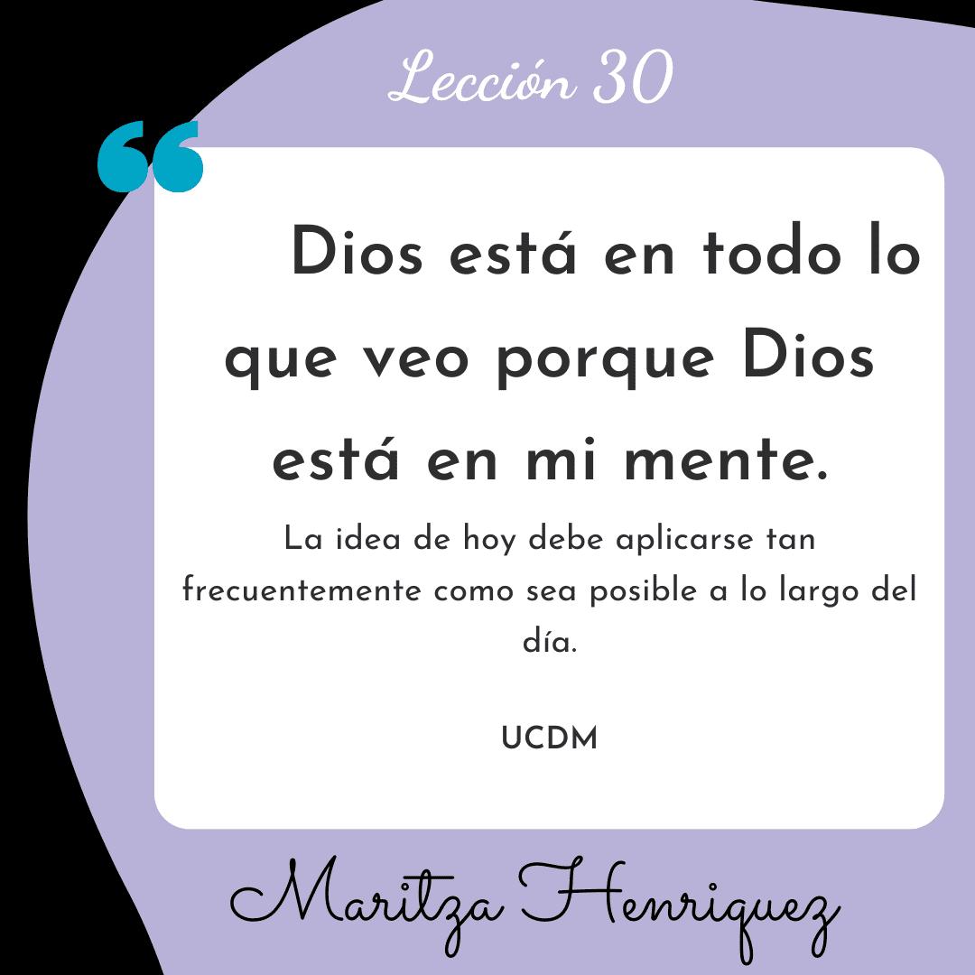 UCDM Leccion 30