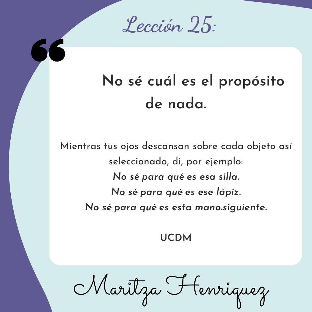 UCDM Lecion 25