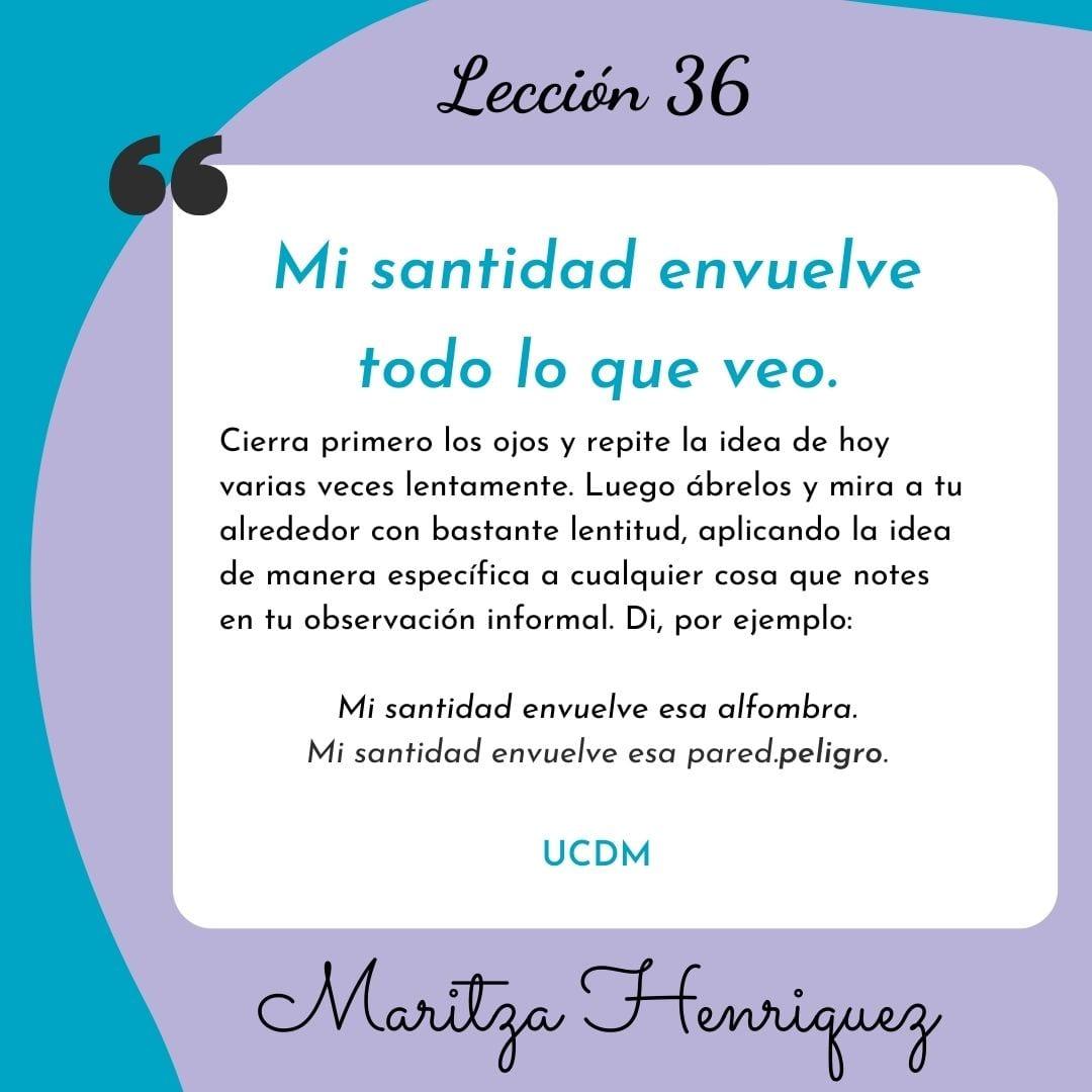 UCDM Leccion 36