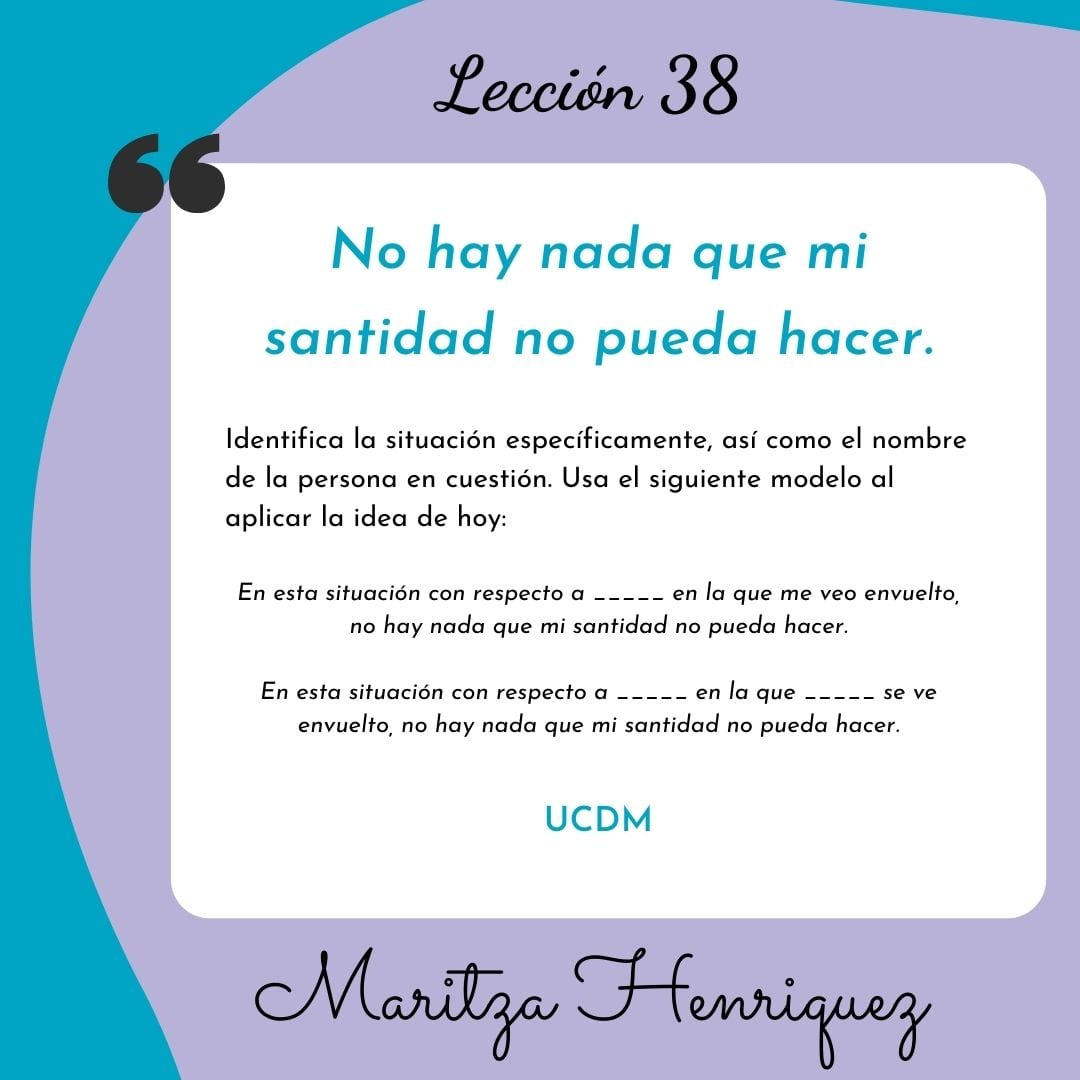 UCDM Leccion 38