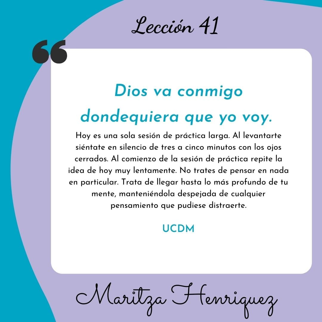 UCDM Leccion 41