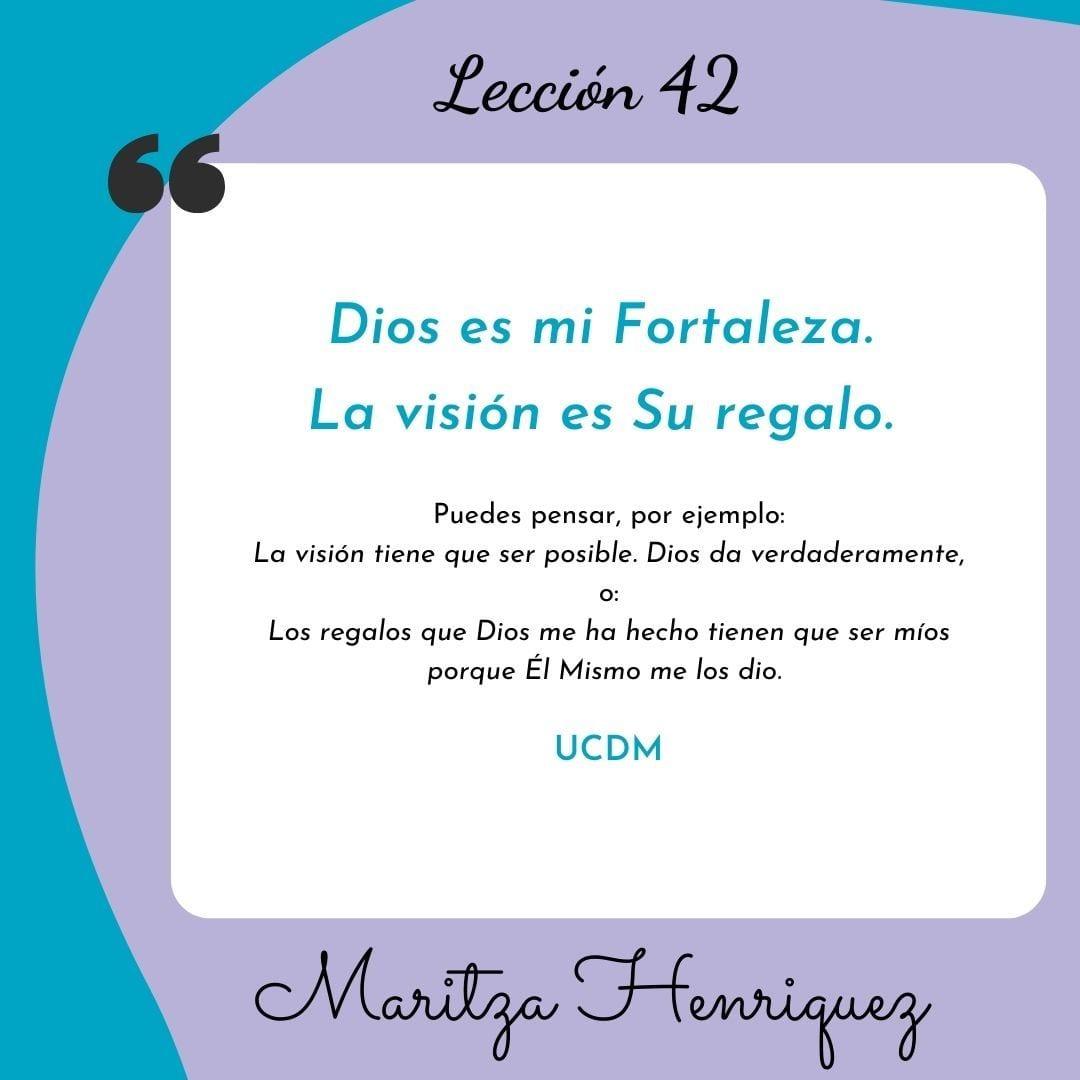 UCDM Leccion 42