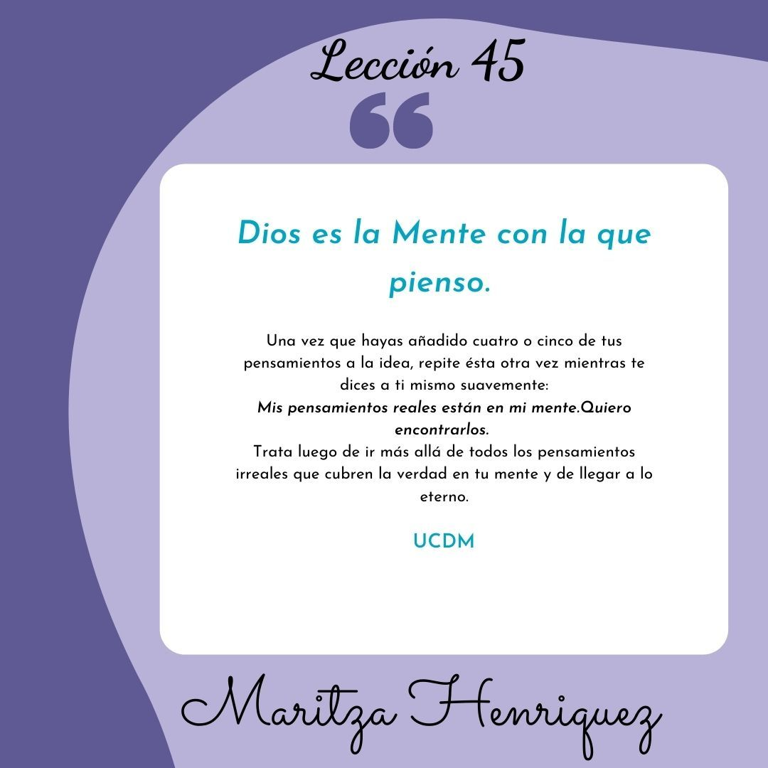 Lección 45 un curso de milagros